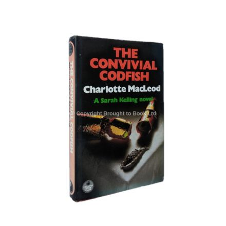 The Convivial Codfish by Charlotte MacLeod First Edition The Crime Club Collins 1984